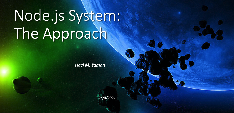 node-js-system-the-approach